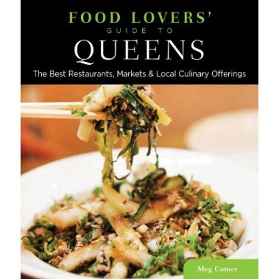 food-lovers-guide-to-queens-meg-cotner