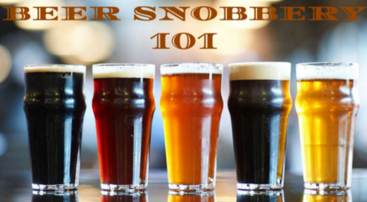 Why wasn't Beer Snobbery 101 a required class in college? Photo Courtesy of Q.E.D.