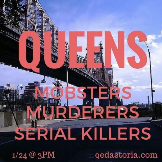 queens-mobsters-murderers-serial-killers-qed-astoria-queens